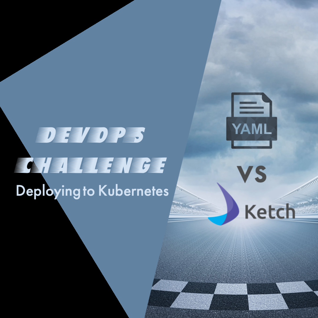 YAML vs Ketch for Kubernetes